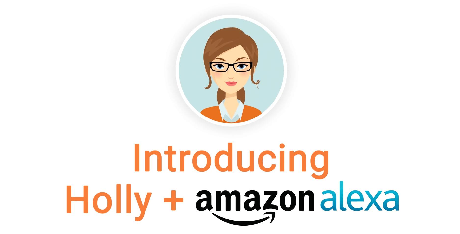Holly + Amazon alexa